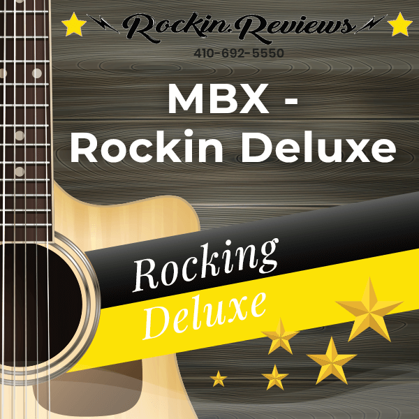 MBX - Rockin Deluxe